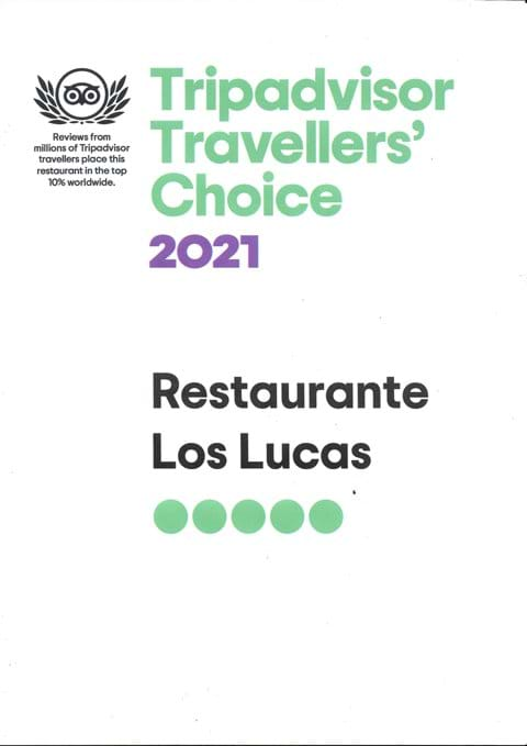 So for the 4th year running Restaurante Los Lucas has received this Awards from TripAdvisor.
