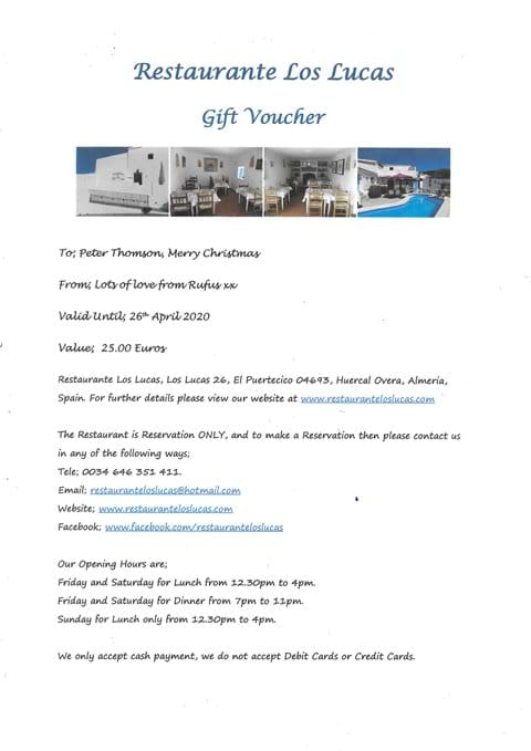 Restaurante Los Lucas Gift Voucher....an ideal Gift all year round....ask us for more details.