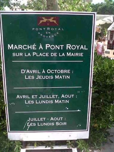 There are regular markets in the Pont Royal village throughout the summer