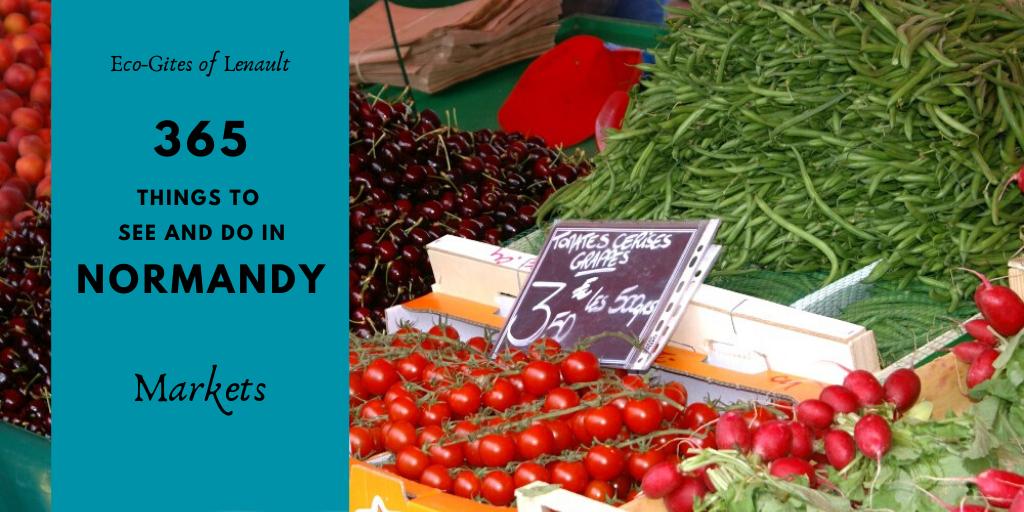 Markets in normandy - marchés en Normandie