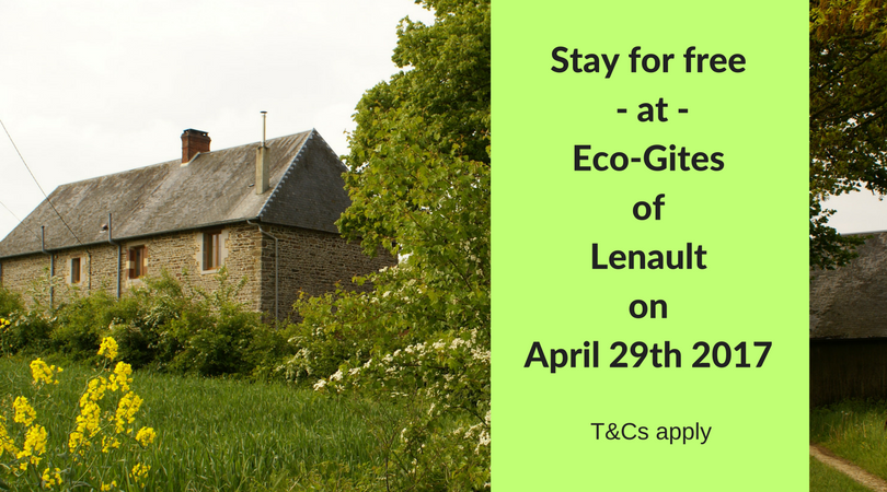 Stay for free in at Eco-Gites of Lenault in Normandy