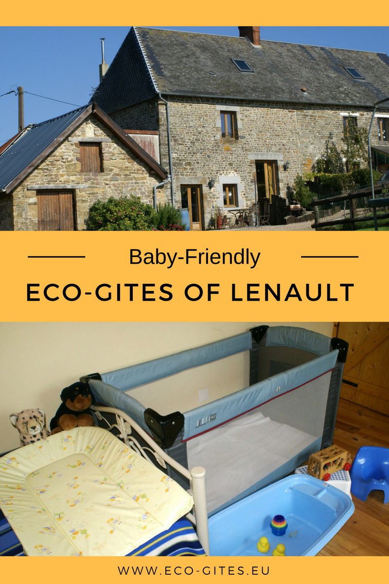 Baby-Friendly HOlidays in Normandy at Eco-Gites of Lenault