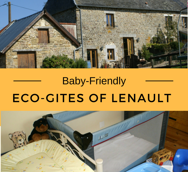 Baby friendly holidays at Eco-GItes of Lenault, Normandy, France