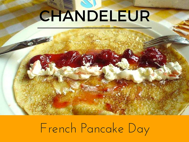 Chandeleur is French Pancake Day