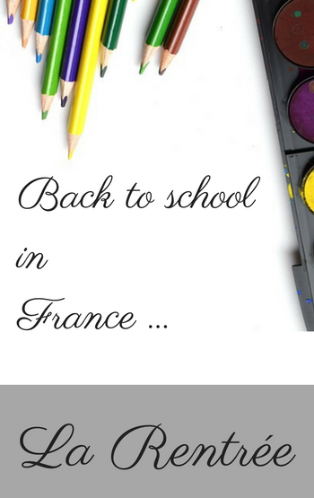 La Rentrée - back to school in France with Eco-Gites of Lenault