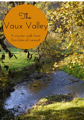 A Walk in the Vaux Valley, Normandy