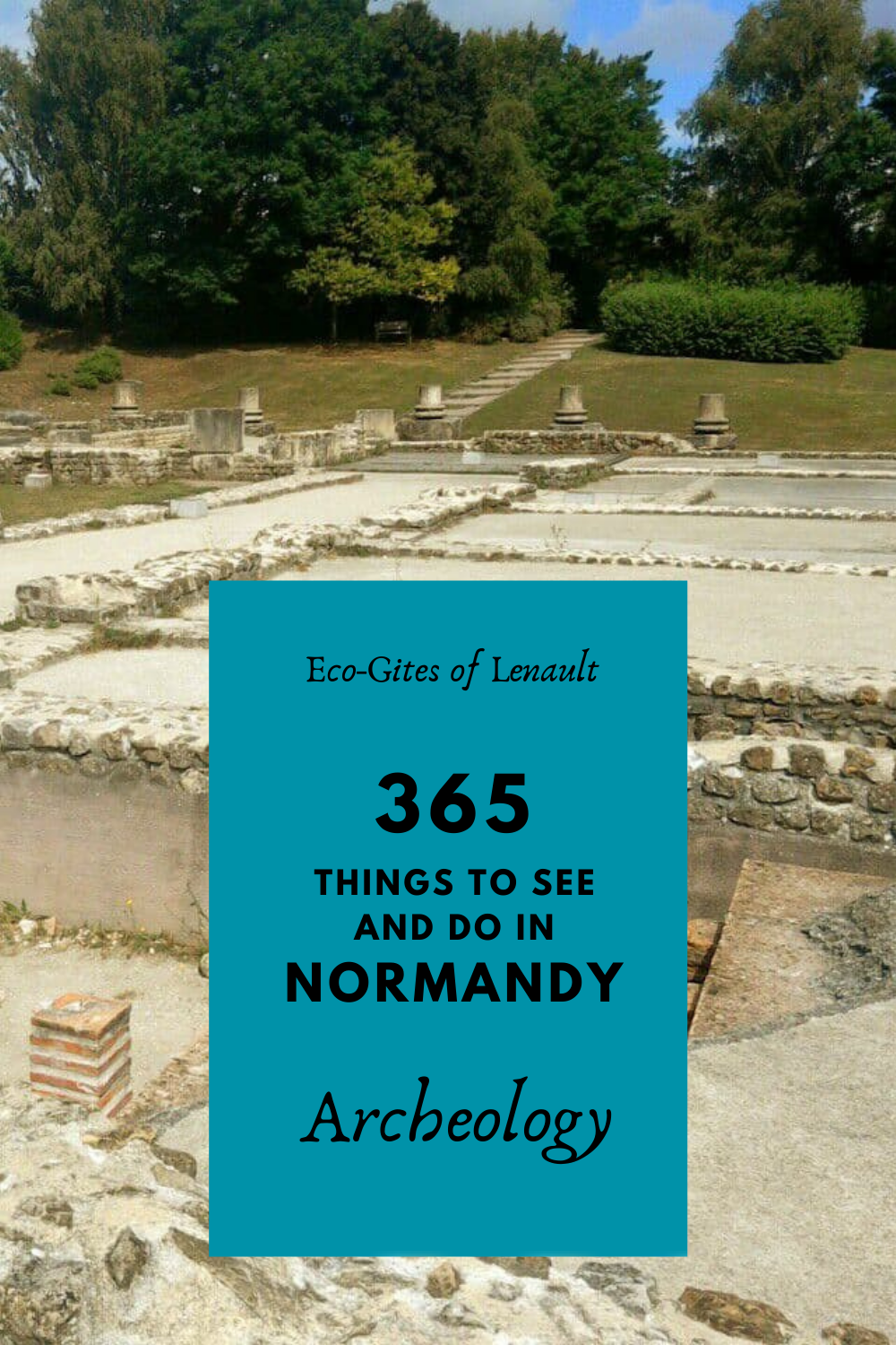 Archeological sites in Normandy