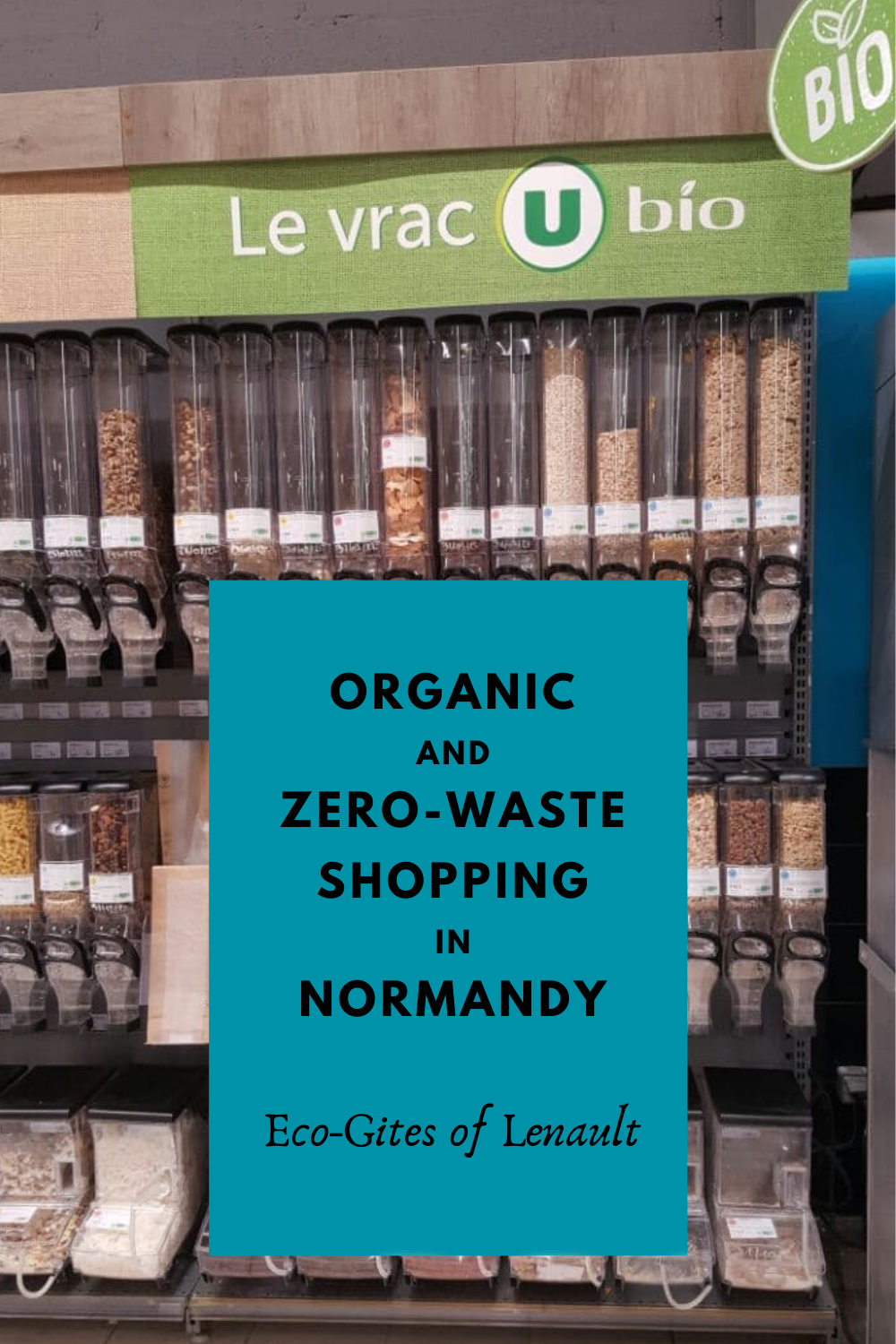 Organic and zero-waste shopping in Normandy