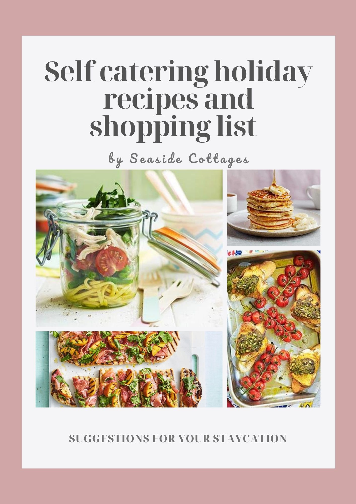 Self catering holiday recipes